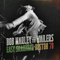 MARLEY BOB & THE WAILERS - EASY SKANKING IN BOSTON '78
