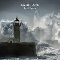 CROSBY DAVID - LIGHTHOUSE