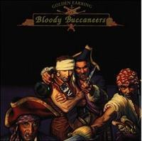 GOLDEN EARRING - BLOODY BUCCANEERS / RSD