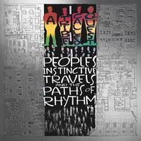 A TRIBE CALLED QUEST - PEOPLES'S INSTICTIVE TRAVELS AND THE PATHS OF RHYTM