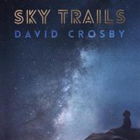 CROSBY DAVID - SKY TRIALS