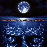 CLAPTON ERIC - PILGRIM