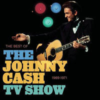CASH JOHNNY - BEST OF THE JOHNNY CASH TV SHOW: 1969-1971