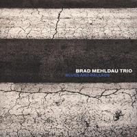 MEHLDAU BRAD TRIO - BLUES AND BALLADS