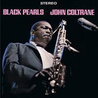 COLTRANE JOHN - BLACK PEARLS