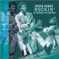BERRY CHUCK - ROCKIN' - 20 ORIGINAL RECORDINGS