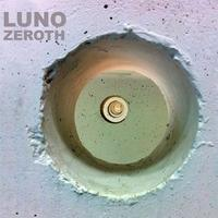 LUNO - ZEROTH