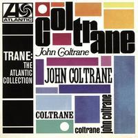 COLTRANE JOHN - TRANE: THE ATLANTIC COLLECTION