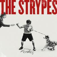 STRYPES - LITTLE VICTORIES