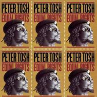 TOSH PETER - EQUAL RIGHTS