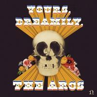 ARCS - YOURS, DREAMILY,