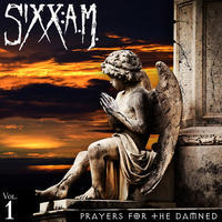 SIXX:A.M. - PRAYERS FOR THE DAMNED Vol. 1