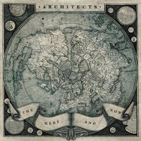 ARCHITECTS - HERE AND NOW