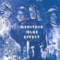 BLUE EFFECT - MEDITACE