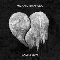 KIWANUKA MICHAEL - LOVE & HATE
