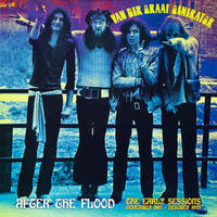 VAN DER GRAAF GENERATOR - AFTER THE FLOOD / EARLY SESSIONS