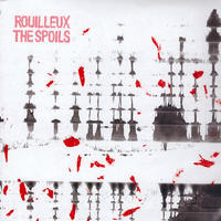 ROUILLEUX - SPOILS