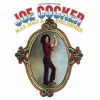COCKER JOE - MAD DOGS & ENGLISHMEN