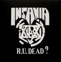INSANIA - R. U. DEAD
