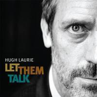 LAURIE HUGH - LET THEM TALK