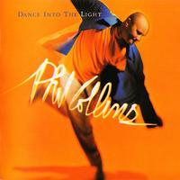 COLLINS PHIL - DANCE INTO THE LIGHT