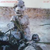 FRUSCIANTE JOHN - DC EP