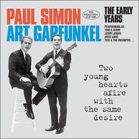 SIMON & GARFUNKEL - TWO YOUNG HEARTS AFIRE WITH THE SAME DESIRE