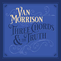 MORRISON VAN - THREE CHORDS & THE TRUTH