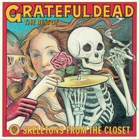 GRATEFUL DEAD - SKELETONS FROM THE CLOSET