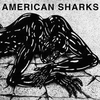 AMERICAN SHARKS - 11:11