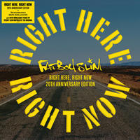 FATBOY SLIM - RIGHT HERE, RGHT NOW 20TH ANNIVERSARY EDITION / RSD