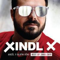 XINDL X - ANDĚL V BLBÝM VĚKU: BEST OF 2008-2019