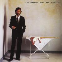 CLAPTON ERIC - MONEY AND CIGARETTES