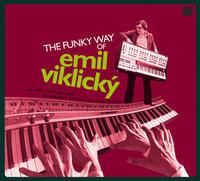 CD VIKLICKÝ EMIL - FUNKY WAY OF EMIL VIKLICKÝ
