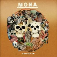 MONA - SOLDIER ON