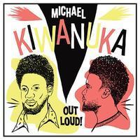 KIWANUKA MICHAEL - LIVE - OUT LOUD! / RSD
