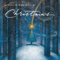 BRUBECK DAVE - A DAVE BRUBECK CHRISTMAS