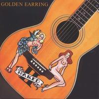 GOLDEN EARRING - NAKED II / RSD