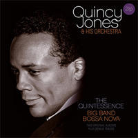 JONES QUINCY & HIS ORCHESTRA - QUINTESSENCE / BIG BAND BOSSA NOVA