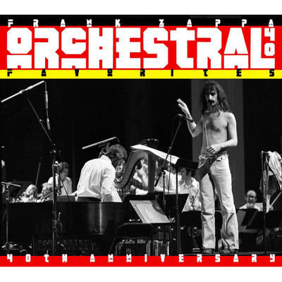 ZAPPA FRANK - ORCHESTRAL 40 FAVORITES