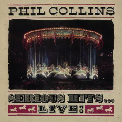 COLLINS PHIL - SERIOUS HITS...LIVE!