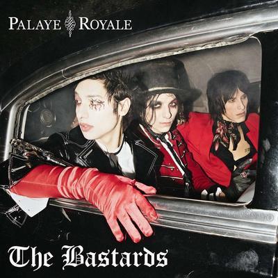 PALAYE ROAYLE - BASTARDS