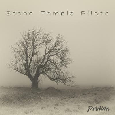 STONE TEMPLE PILOTS - PERDIDA