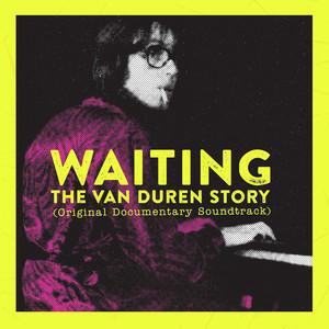 OST / VAN DUREN - WAITING: THE VAN DUREN STORY