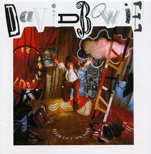 BOWIE DAVID - NEVER LET ME DOWN