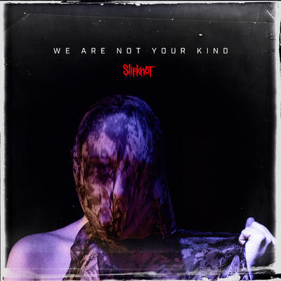 SLIPKNOT - WE ARE NOT YOUR KIND / RED VINYL - 1